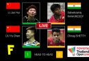 Live F |MD| LI/LIU (CHN) [3] vs. RANKIREDDY/SHETTY (IND)